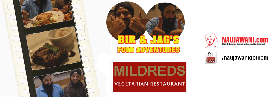 Bir and Jag's Food Adventures – Mildred's