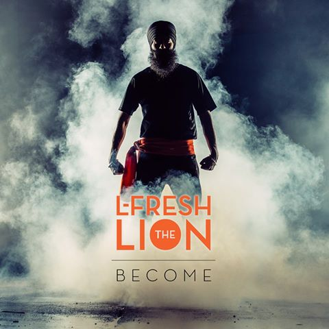 'Become' – L-FRESH The LION