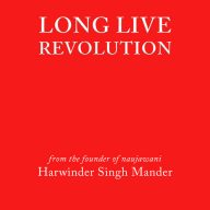 Long Live Revolution book