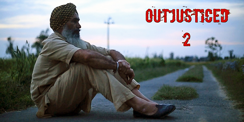Sikh Siyasat documentary 'Outjusticed 2'