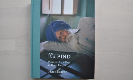'ਪਿੰਡ PIND: Portrait of a Village in Rural Punjab' – Hark1karan