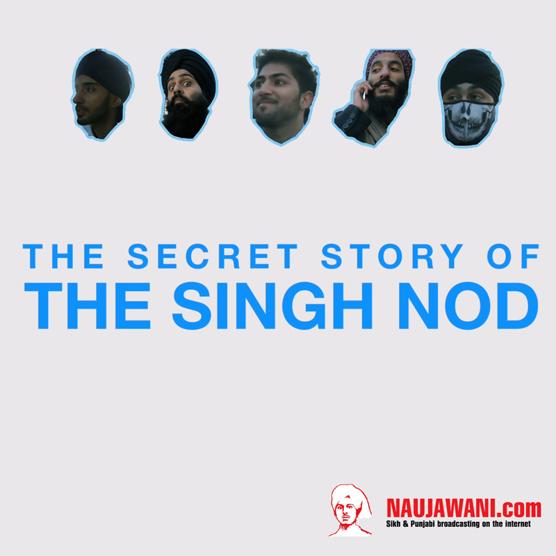 The Secret Story of the Singh Nod