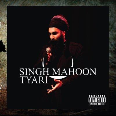 'Tyari' – Singh Mahoon