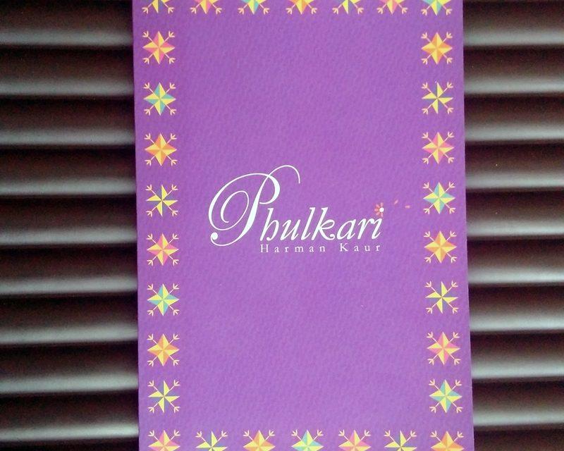 'Phulkari' – Harman Kaur