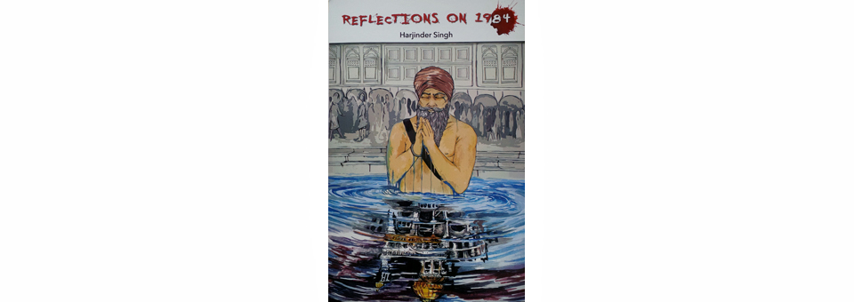 'Reflections on 1984' – Harjinder Singh